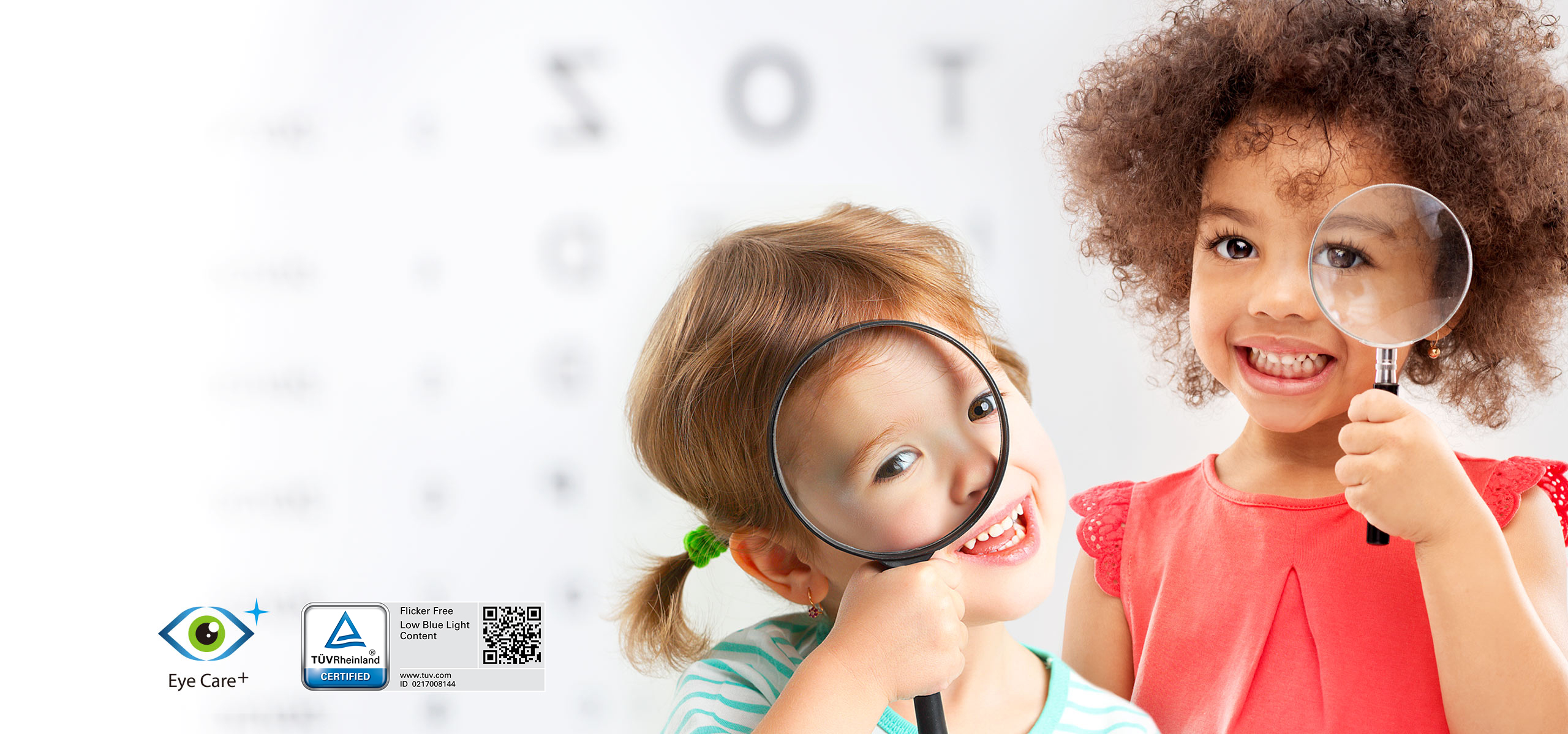 Protect your eyes with Eye Care+ technology