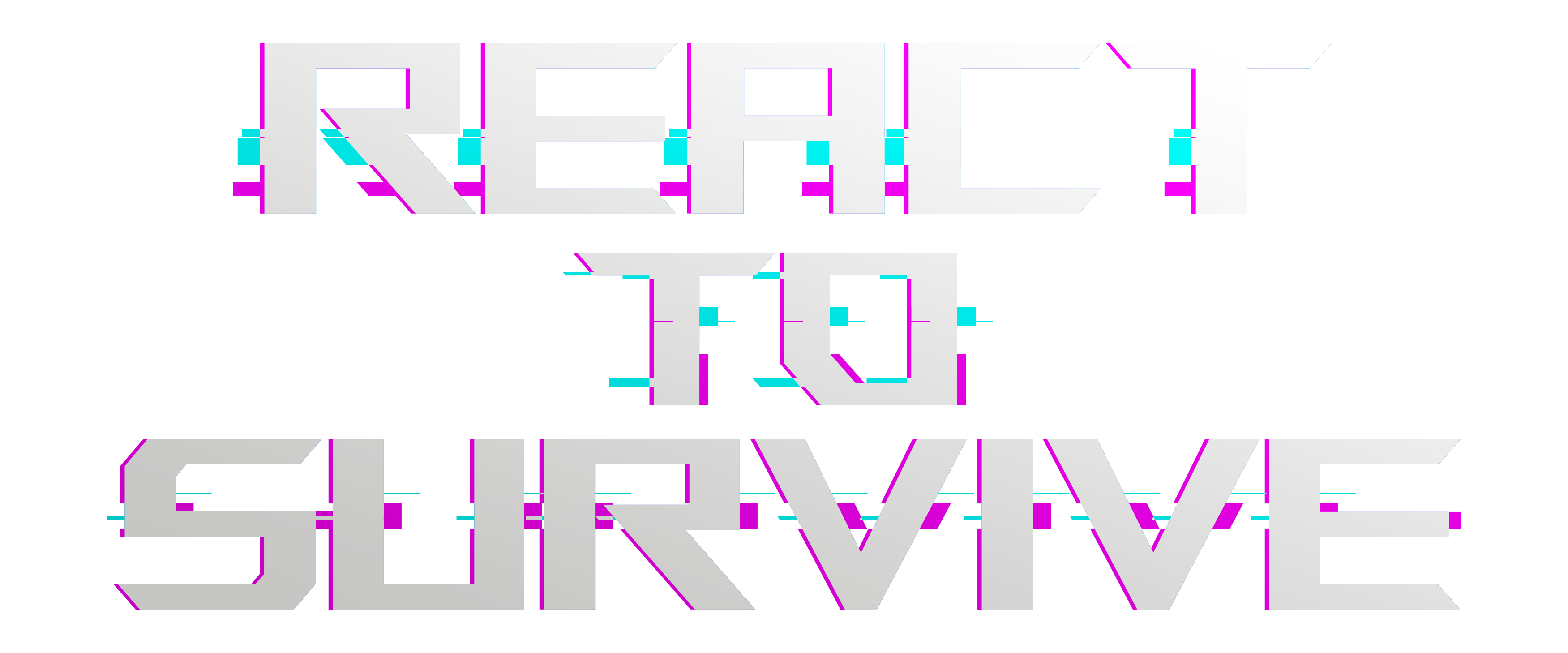 React to Survive