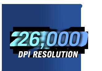 Resolução de 26.000 DPI