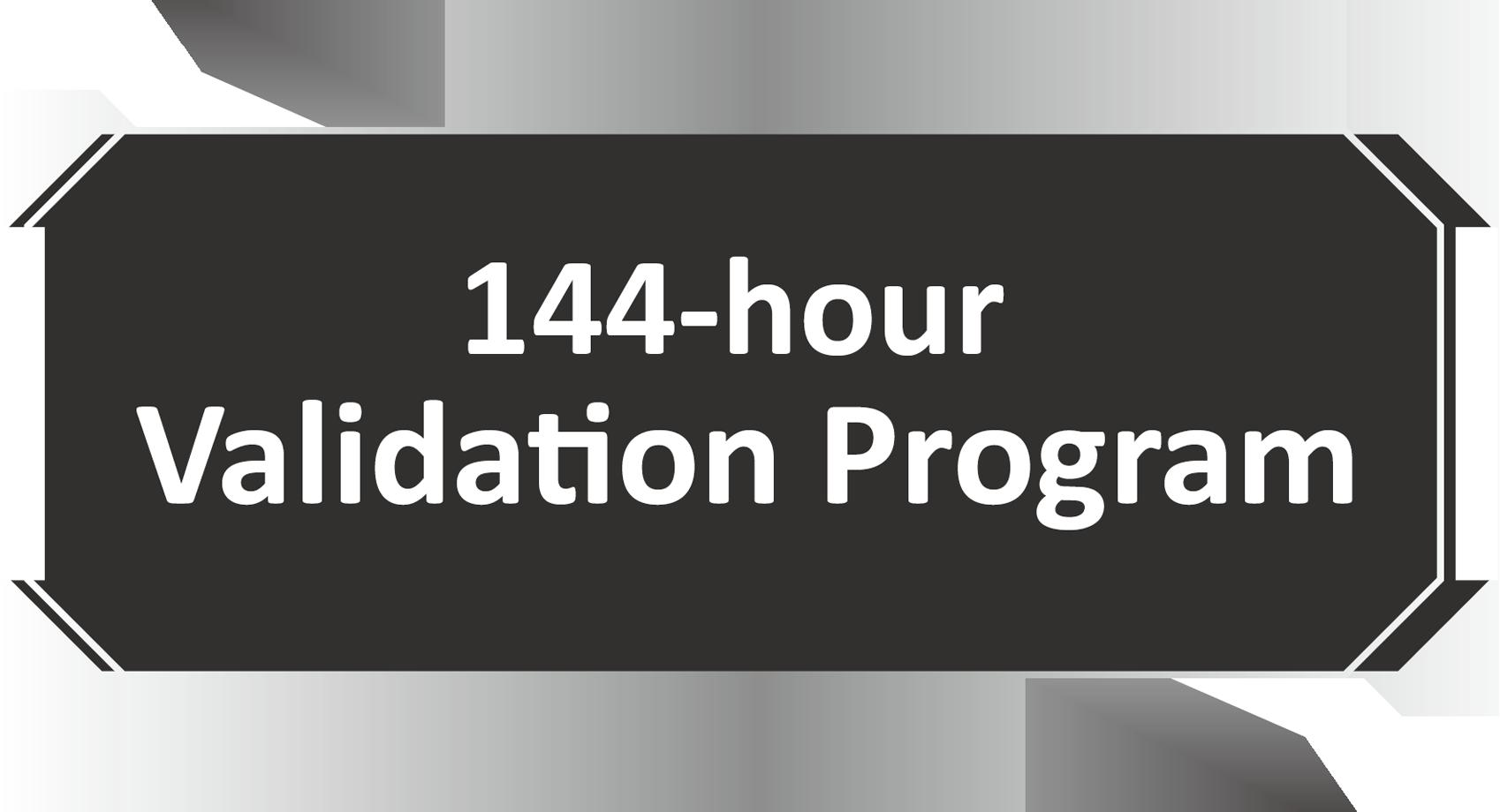 144-hour Validation Program