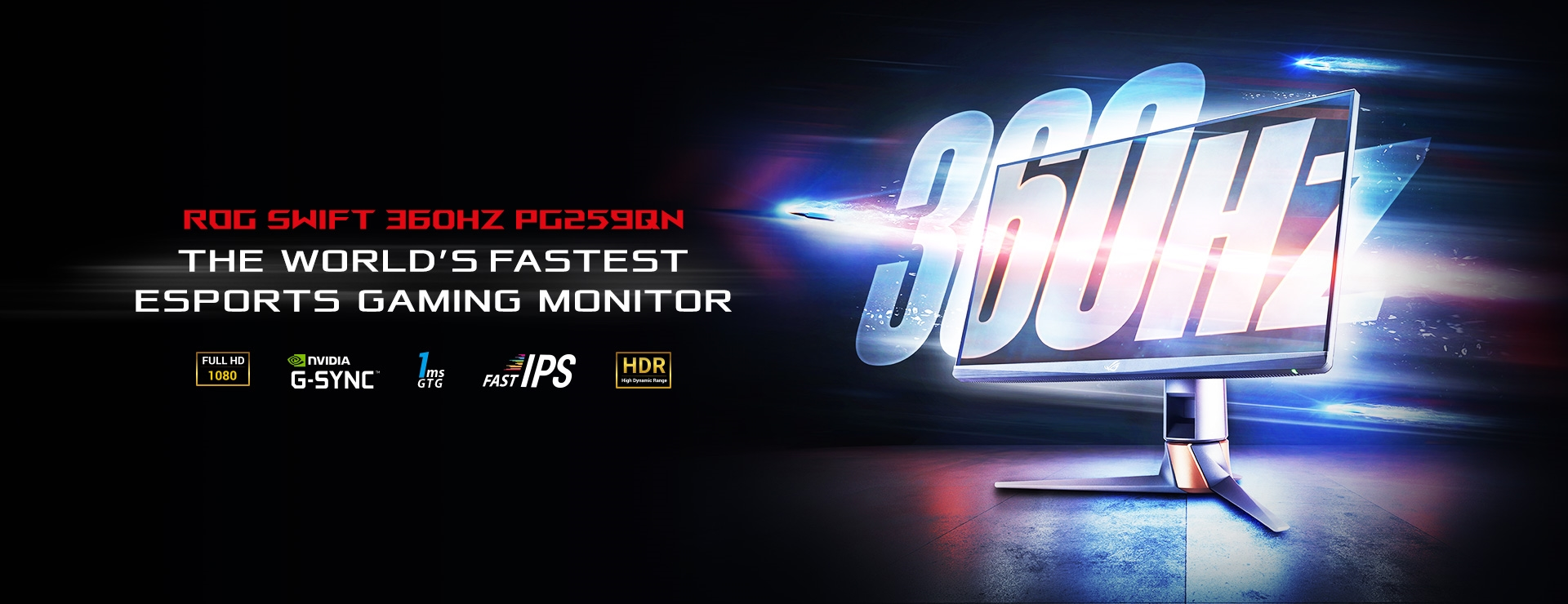 ROG Swift 360 HZ PG259QN